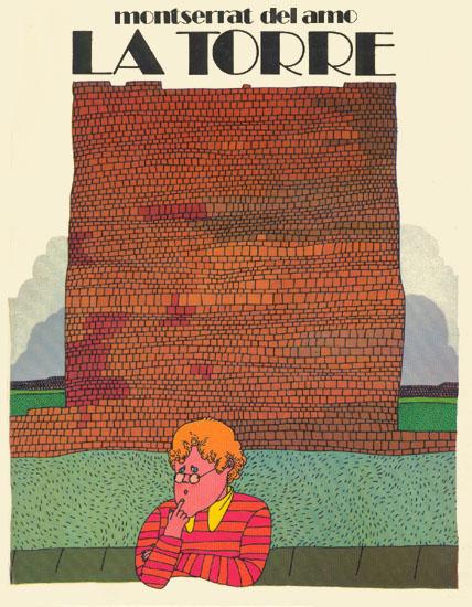 La torre. Ilust. de Miguel A. Pacheco. Valladolid  Miñón, 1975